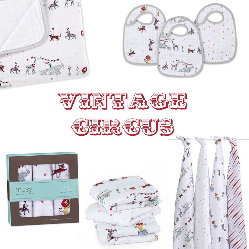 aden+anais vintage circus collection