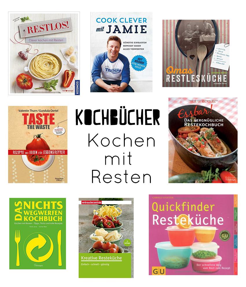 Kochbücher Resteverwertung Kochen mit Resten