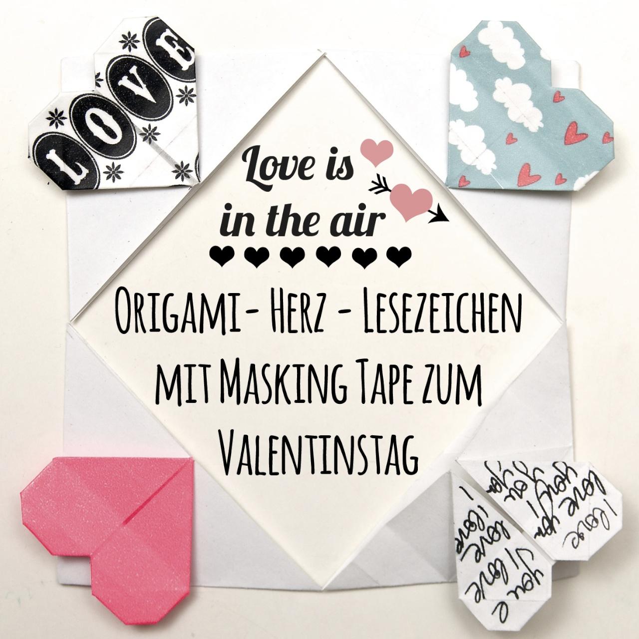 DIY Origami Herz als Lesezeichen, schönes Geschenk zum Valentinstag