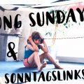Soundtrack: Song Sunday und Sonntagslinks