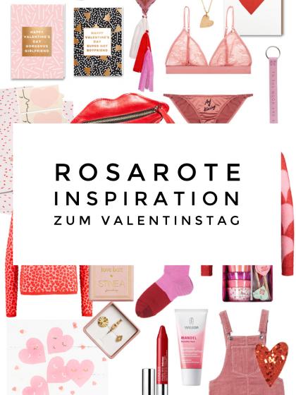 Inspiration in rosarot zum Valentinstag