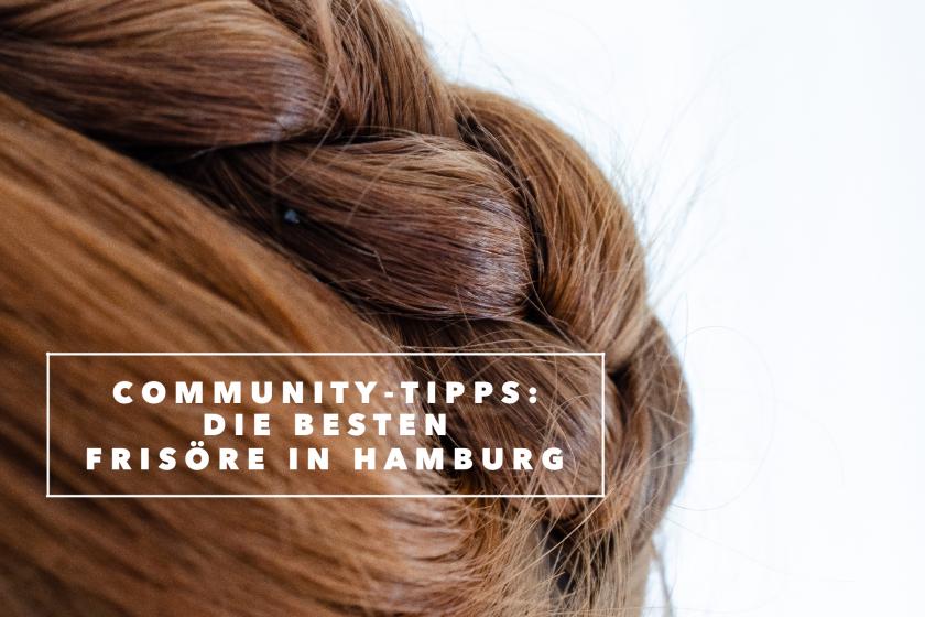 Tipps für einen richtig guten Frisör in Hamburg