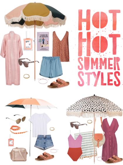 Hot Hot Summer Styles