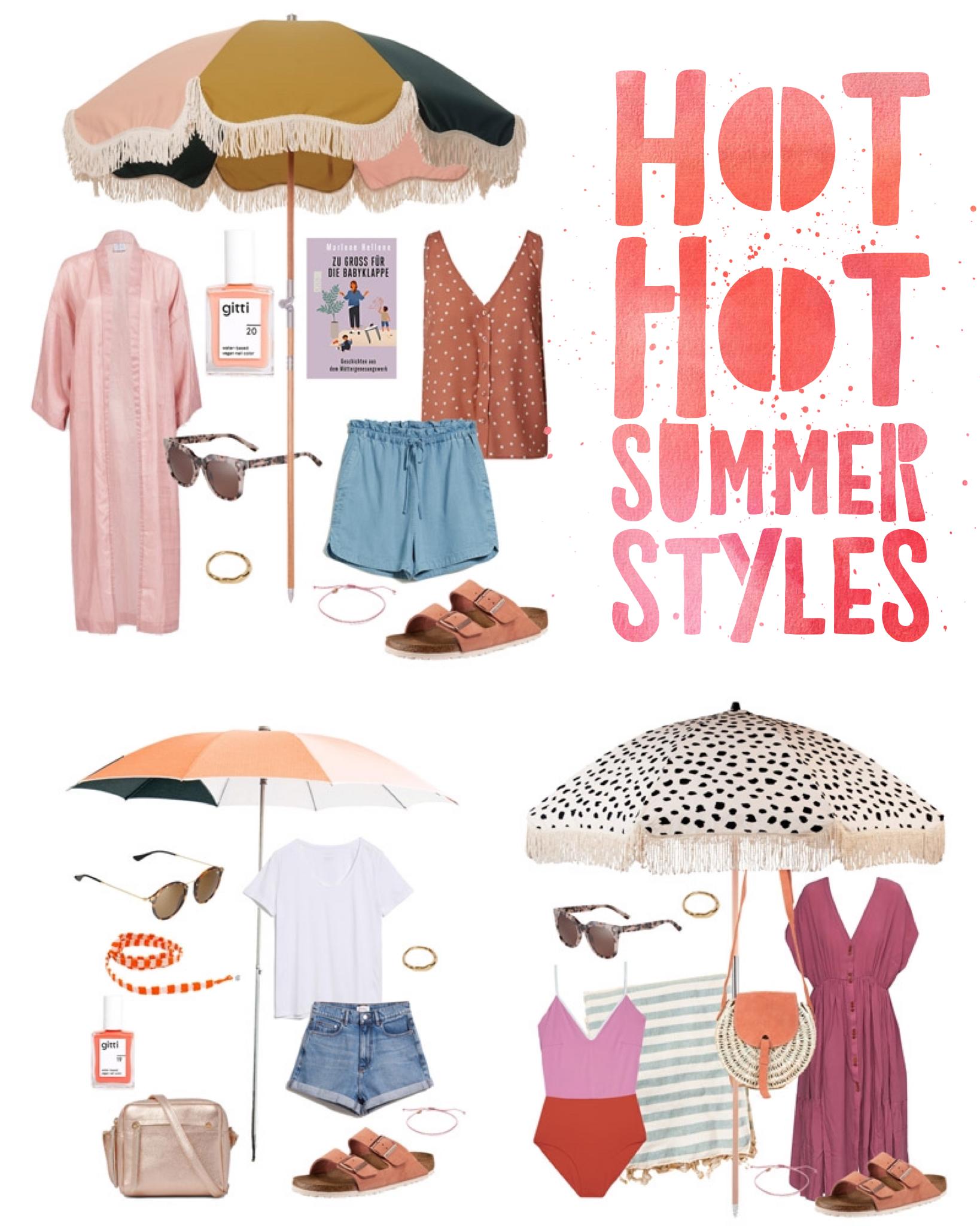 Hot Hot Summer Styles